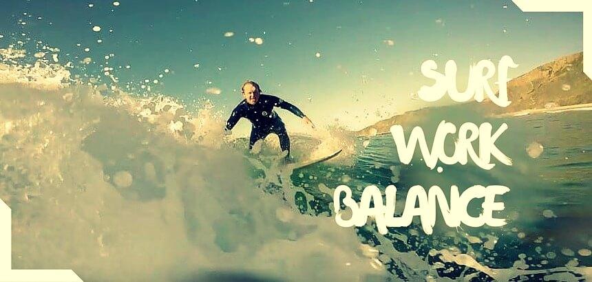 SURF WORK BALANCE